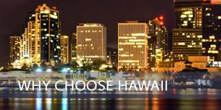 Why Choose Hawaii